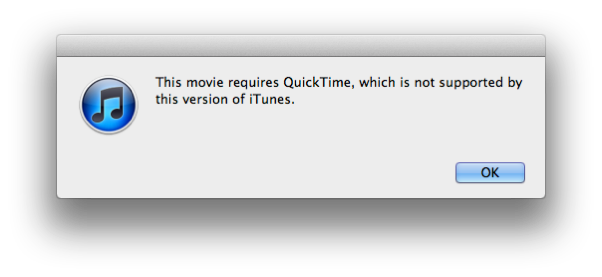 This movie requires QuickTime which is not supported by this version of iTunes